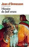 Histoire de Juif Errant (French Edition) by Jean Dormesson (1993-01-01)