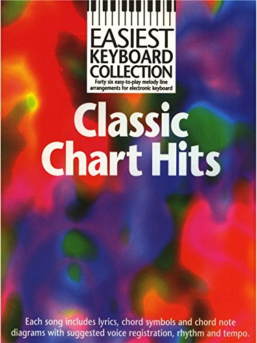 Easiest Keyboard Collection: Classic Chart Hits. Partitions pour Clavier(Symboles d'Accords)