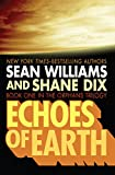 Echoes of Earth (The Orphans Trilogy Book 1) (English Edition)