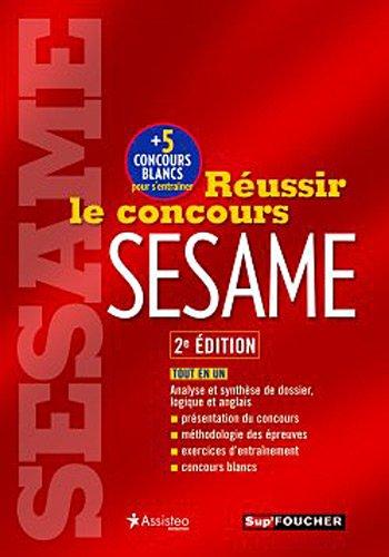 Réussir le concours SESAME 2e édition
