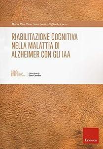 Riabilitazione cognitiva nella malattia di Alzheimer con IAA