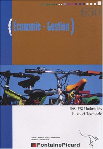 Economie-Gestion 1e et Tle Bac pro industriels