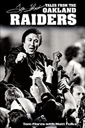 Tom Flores' Tales from the Oakland Raiders (Tales Series) by Tom Flores (2007-08-01)