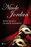 Amantes legendarios. Un amor prohibido (Spanish Edition)