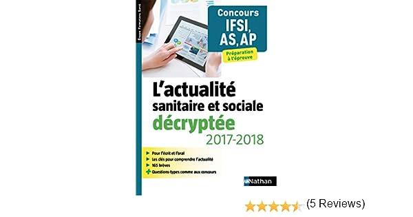 Amazonfr Lactualité Sanitaire Et Sociale Décryptée 20172018