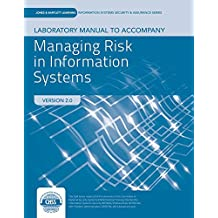 Managing Risk in Information Systems: Version 2.0