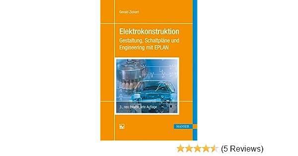 Elektrokonstruktion: Gestaltung, Schaltpläne und Engineering mit ...