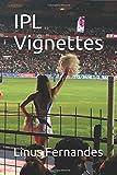 IPL Vignettes
