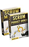 Agile Product Management: (Box set) Scrum Master: 21 Tips to Coach and Facilitate & Scrum Product Owner: 21 Tips for Working with your Scrum Master (scrum ... software development) (English Edition)