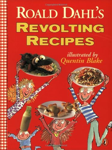 Revolting Recipes por Felicity Dahl