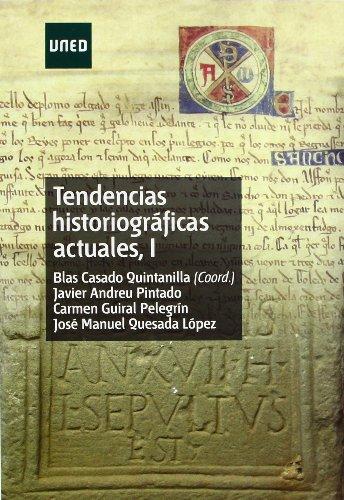 Tendencias Historiográficas actuales I (GRADO) por Francisco Javier et al ANDREU PINTADO
