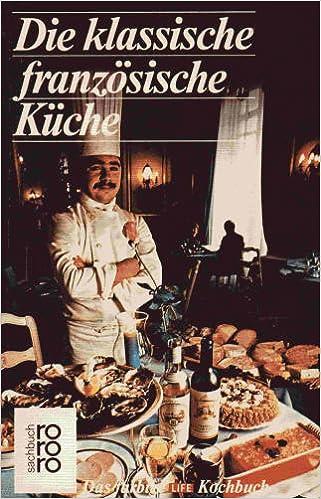 Die Klassische Franzosische Kuche Amazon De Craig Claiborne