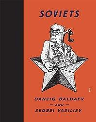 Soviets: Drawings by Danzig Baldaev. Photographs by Sergei Vasiliev. (2014-04-30)