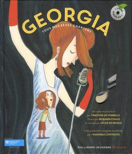 Georgia: Tous mes rêves chantent par Timothée de Fombelle