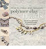 [ HOW TO MAKE POLYMER CLAY BEADS ] by Blackburn, Carol ( Author ) [ Feb- 28-2007 ] [ Paperback ]