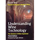 [(Understanding Wine Technology: The Science of Wine Explained)] [Author: David Bird] published on (September, 2010)