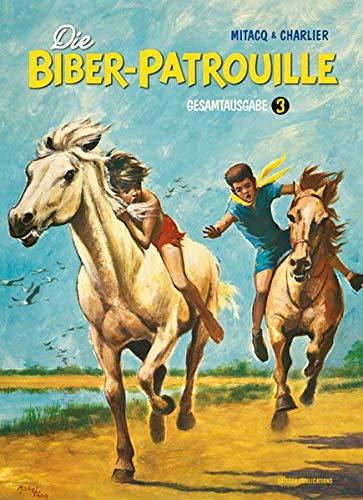 Die Biber-Patrouille - Band 3: 1960 - 1963 (Die Biber-Patrouille / Gesamtausgabe)