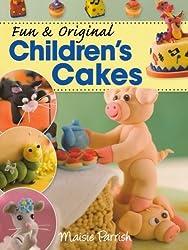 Fun & Original Children's Cakes by Maisie Parrish (2010-03-31)