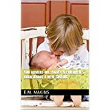 You Admire Me, Baby! :A Children's Book about a New Sibling (English Edition)