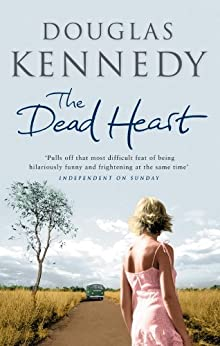 The Dead Heart (English Edition) par [Kennedy, Douglas]