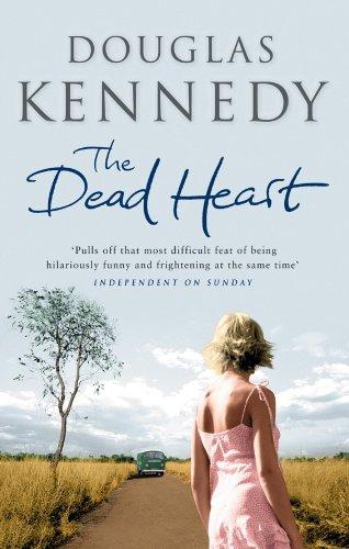 The Dead Heart (English Edition) par Douglas Kennedy