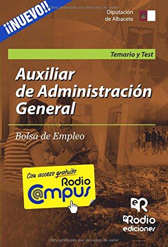Bolsa de Empleo. Auxiliar de Administración General de la Diputación de Albacete. Temario y Test (OPOSICIONES)