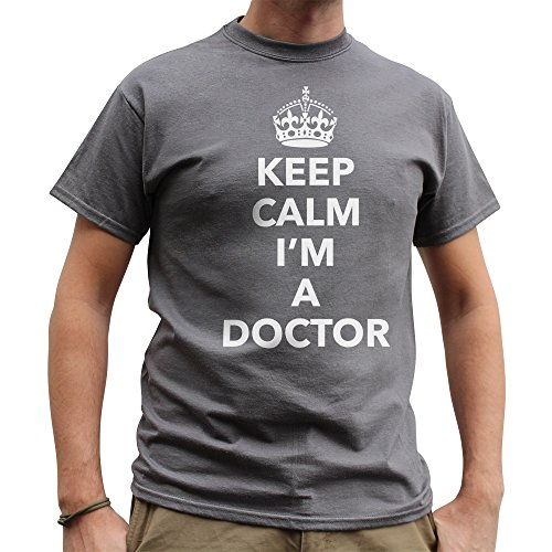Nutees Keep Calm I'm A Doctor, Medical Hospital Nurse Herren T Shirt - Charcoal Grau XX-Large