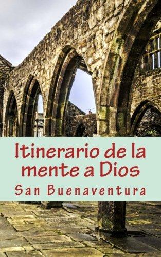 Itinerario de la mente a Dios por San Buenaventura
