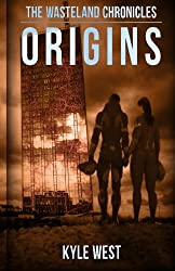 Origins: Volume 2 (The Wasteland Chronicles)