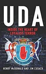 The UDA: Inside the Heart of Loyalist Terror