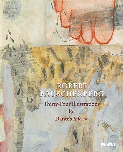Robert Rauschenberg: Thirty-Four Illustrations for Dante's Inferno par Leah Dickerman