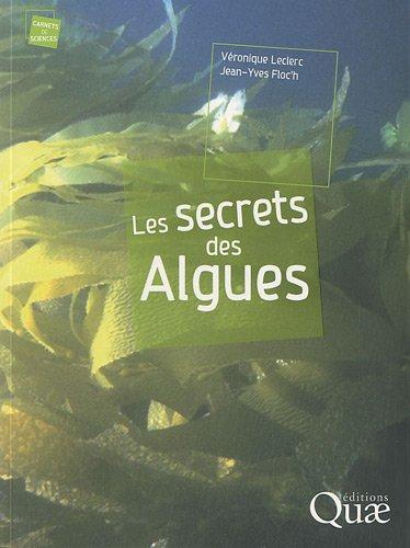 Les  Secrets des Algues par Véronique Leclerc, Jean-Yves Floc'h