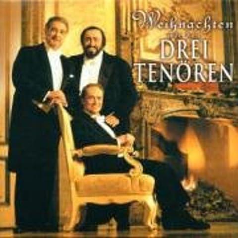 Weihnachten mit den drei Tenören / The Three Tenors Christmas