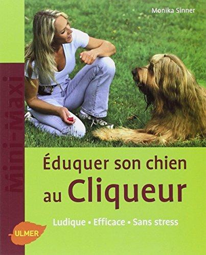 Eduquer son chien au cliqueur by Monika Sinner (January 14,2008)