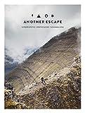 Another Escape Magazine Volume 8 Winter 2016/17- A Creative Exploration - The Journeys Volume