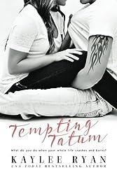 Tempting Tatum by Kaylee Ryan (2014-07-07)