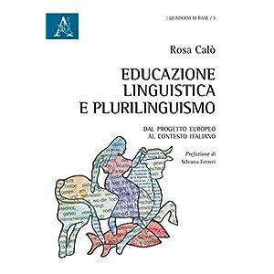 Educazione linguistica e plurilinguismo. Dal proge