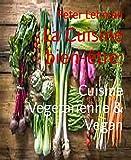 La Cuisine bien-être:: Cuisine Vegetarienne & Vegan...