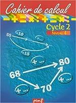 Cahier de calcul, cycle 2, niveau 4