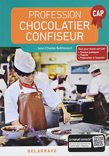 Profession chocolatier-confiseur CAP : Manuel élève