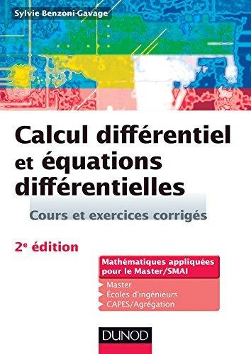 Calcul Differentiel et Equations Differentielles: Cours et Exer.c by Benzoni par Benzoni