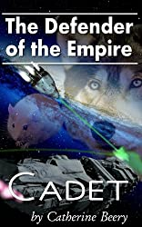 Defender of the Empire: Cadet #1