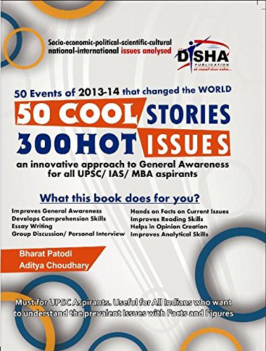 50 Cool Stories 300 Hot Issues: General Awareness Analysed for IAS/CSAT/MBA/GMAT/Bank PO
