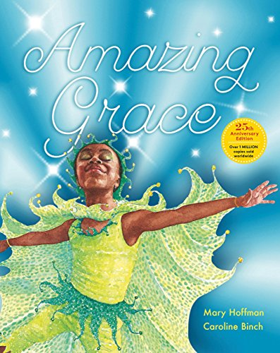 Amazing Grace Anniversary Edition: Over 1 MILLION copies sold worldwide por Mary Hoffman