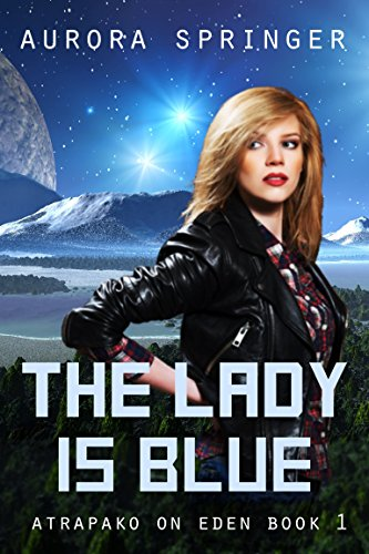 free kindle book The Lady is Blue: Book 1 of Atrapako on Eden