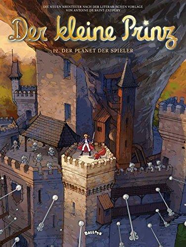 Der kleine Prinz 12: Der Planet der Spieler (Comic)