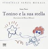 Scarica Libro Tonino e la sua stella (PDF,EPUB,MOBI) Online Italiano Gratis