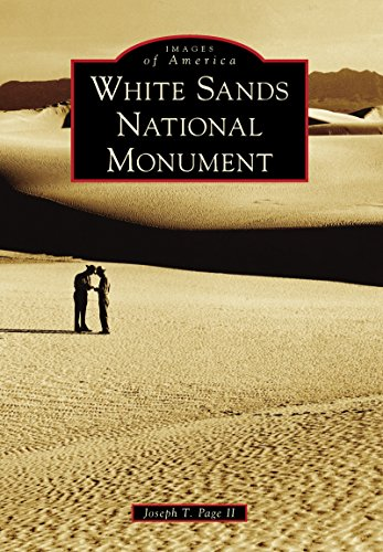 White Sands National Monument (Images of America) (English Edition) (White Sands Army)