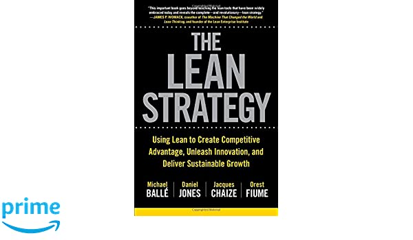 Buy the lean strategy using lean to create competitive advantage buy the lean strategy using lean to create competitive advantage unleash innovation and deliver sustainable growth book online at low prices in india fandeluxe Gallery