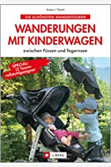 Wanderungen mit Kinderwagen Broschiert